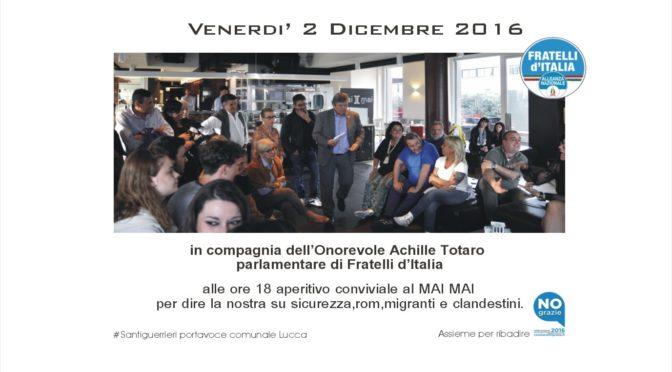 Marco Santi Guerrieri – Aperitivo conviviale con l'On.Achille Totaro.